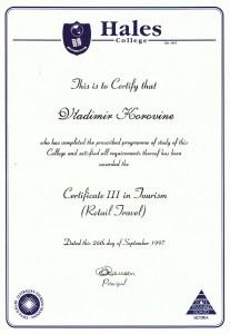 Сертификат об окончании в 1997 году колледжа Хэйлз в Мельбурне по специальности - Туристический Агент